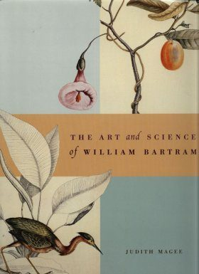 The Art and Science of William Bartram