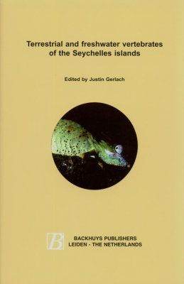Terrestrial and Freshwater Vertebrates of the Seychelles Islands