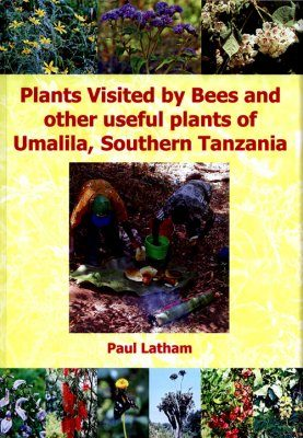 Plants Visited by Bees and Other Useful Plants of Umalila, Southern Tanzania