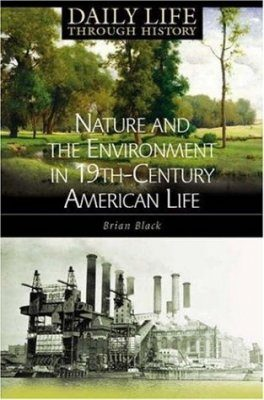 Nature and the Environment in the 19th Century American Life