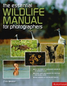 The Essential Wildlife Manual for Photographers