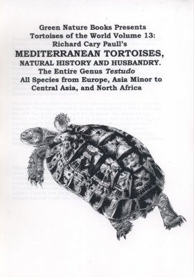Tortoises of the World, Volume 13: Mediterranean Tortoises