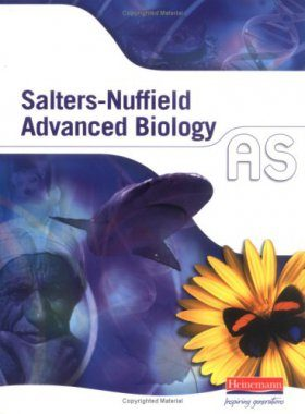 Salters-Nuffield Advanced Biology AS Student Book