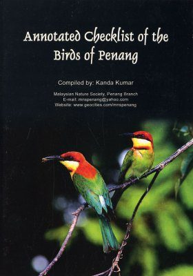 Annotated Checklist of the Birds of Penang