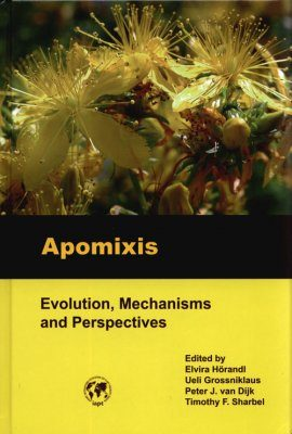 Apomixis: Evolution, Mechanisms and Perspectives