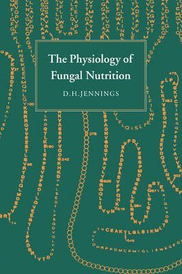 The Physiology of Fungal Nutrition