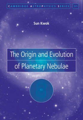 The Origin and Evolution of Planetary Nebulae