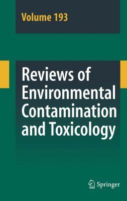 Reviews of Environmental Contamination and Toxicology. Volume 193