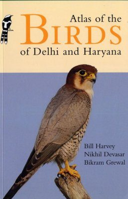 Atlas of the Birds of Delhi and Haryana