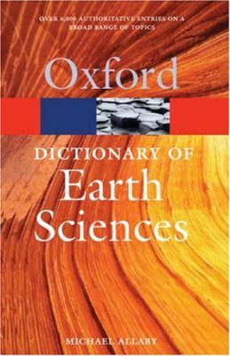 Oxford Dictionary of Earth Sciences
