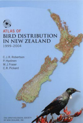 Atlas of Bird Distribution in New Zealand 1999-2004