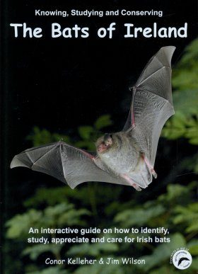 Knowing, Studying and Conserving the Bats of Ireland (All Regions)