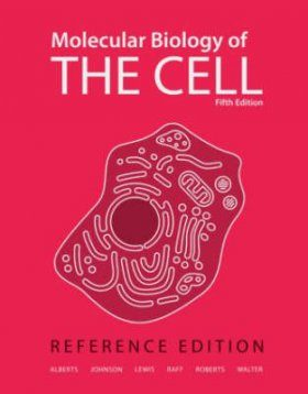 Molecular Biology of the Cell - Reference Edition