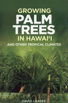 Growing Palm Trees in Hawai`i