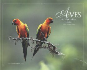 Birds of the Amazon Forest / Aves da Amazonia