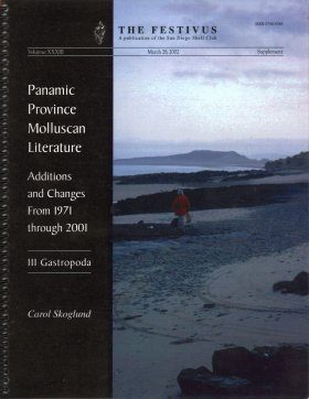 Panamic Province Molluscan Literature: Additions and Changes from 1971 Through 2001, III: Gastropoda