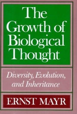 The Growth of Biological Thought