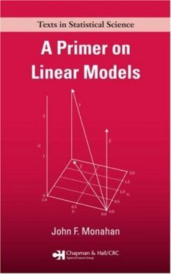 A Primer on Linear Models