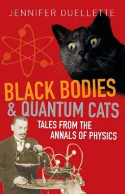 Black Bodies and Quantum Cats
