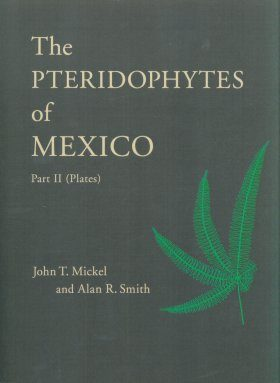 The Pteridophytes of Mexico, Part 2