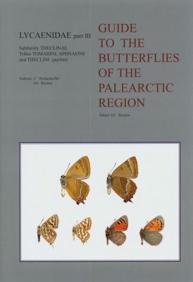 Lycaenidae Part 3 (Guide to the Butterflies of the Palearctic Region)