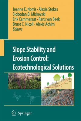 Slope Stability and Erosion Control: Ecotechnological Solutions