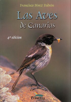 Las Aves de Canarias [The Birds of the Canary Islands]