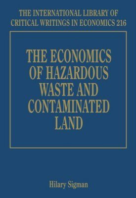 The Economics of Hazardous Waste and Contaminated Land