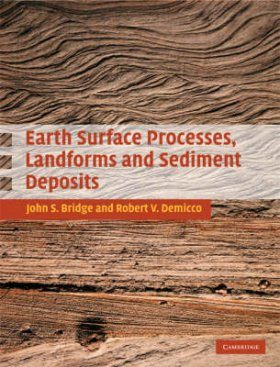 Earth Surface Processes, Landforms and Sediment Deposits