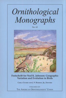Festschrift for Ned K. Johnson: Geographic Variation and Evolution in Birds