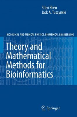 Theory and Mathematical Methods in Bioinformatics