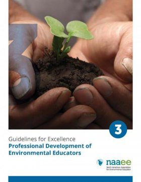 Guidelines for the Preparation and Professional Development of Environmental Educators