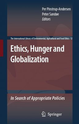 Ethics, Hunger and Globalization