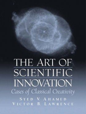 The Art of Scientific Innovation