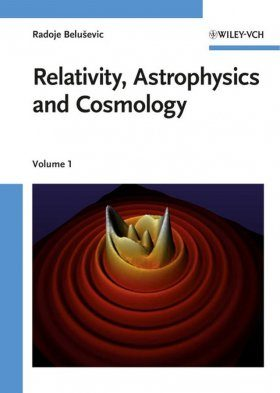Relativity, Astrophysics and Cosmology