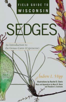 Field Guide to Wisconsin Sedges