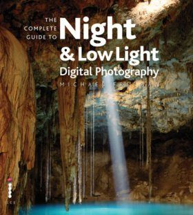 The Complete Guide to Low Light Photography