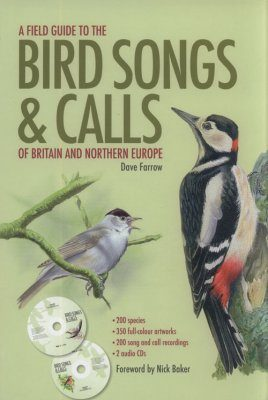 A Field Guide to the Bird Songs and Calls of Britain and Northern Europe