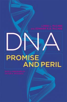 DNA: Promise and Peril