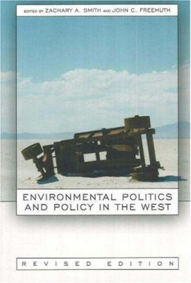 Environmental Politics & Policy in the West
