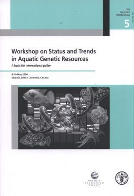 Workshop on Status and Trends in Aquatic Genetic Resources