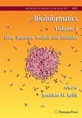 Bioinformatics: Volume 1: Data, Sequence Analysis and Evolution