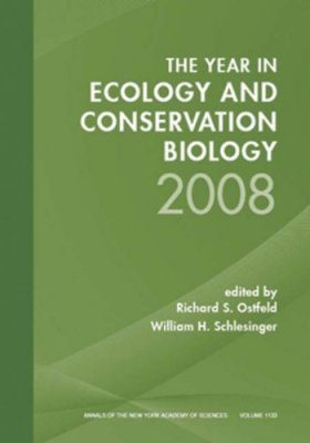 Year in Ecology and Conservation Biology, 2008