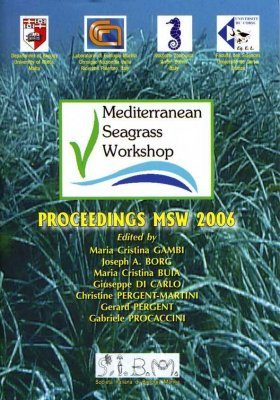 Mediterranean Seagrass Workshop: Proceedings MSW 2006