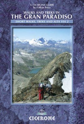 Cicerone Guides: The Gran Paradiso