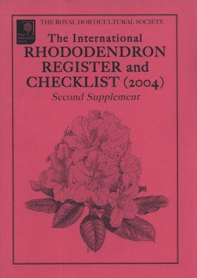International Rhododendron Register & Checklist (2004) - Second Supplement