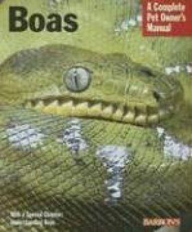 Boas: A Complete Pet Owner's Manual