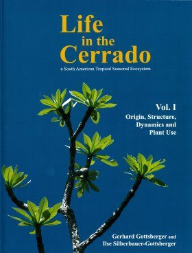 Life in the Cerrado, Volume 1: Origin, Structure, Dynamics and Plant Use