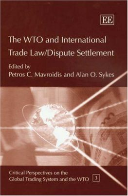 The WTO and International Trade Law / Dispute Settlement