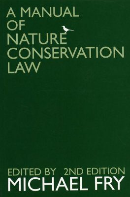 A Manual of Nature Conservation Law
